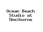 Ocean Beach Studio at Shelborne